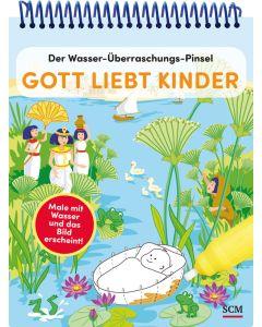 Der Wasser-Überraschungs-Pinsel - Gott liebt Kinder