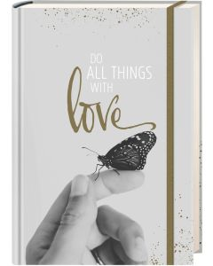 Notizbuch Grace & Hope - Do all things with love | CB-Buchshop