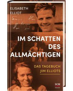 Im Schatten des Allmächtigen - Elisabeth Elliot | CB-Buchshop