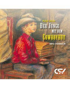 Der Junge mit dem Cowboyhut - Hörbuch