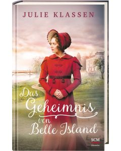 Das Geheimnis von Belle Island - Julie Klassen | CB-Buchshop