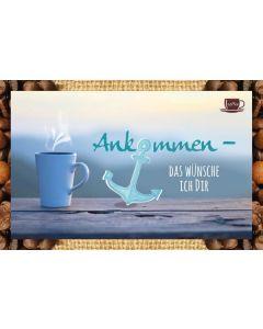 Kaffeekarte - Ankommen - das wünsche ich dir