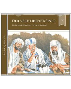 Der verheißene König (7) - Hörbuch