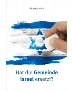 Hat die Gemeinde Israel ersetzt?