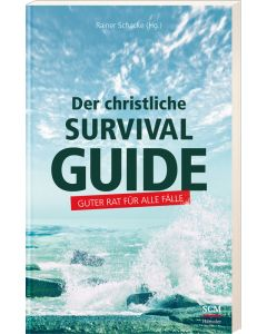 Der christliche Survival-Guide - Rainer Schacke