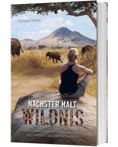 Nächster Halt: Wildnis - Stefanie Vetter   CB-Buchshop