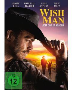 Wish Man - Jeder kann ein Held sein