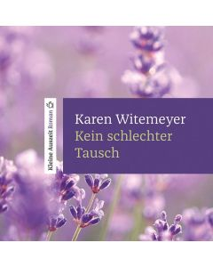 Kein schlechter Tausch [Hörbuch MP3] - Karen Witemeyer | CB-Buchshop