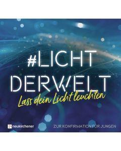 #lichtderwelt - Für Jungen