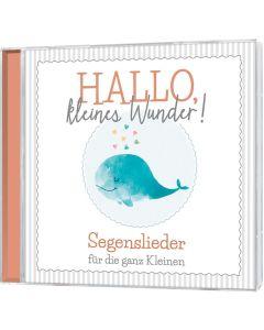 Hallo, kleines Wunder! - CD | CB-Buchshop