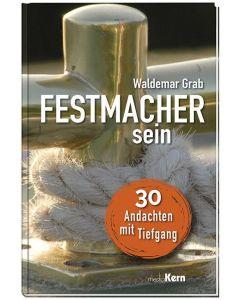 Festmacher sein - Waldemar Grab | CB-Buchshop