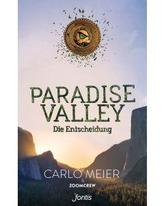 Paradise Valley - Die Entscheidung