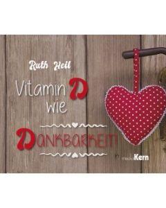 Vitamin D wie Dankbarkeit