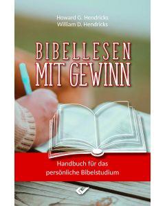 Bibellesen mit Gewinn - Howard / William Hendricks