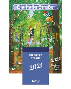 Die Helle Straße - Abreißkalender 2021 - Dillenburger Kinder-Kalender | CB-Buchshop