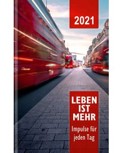 Leben ist mehr 2021 - Buchkalender