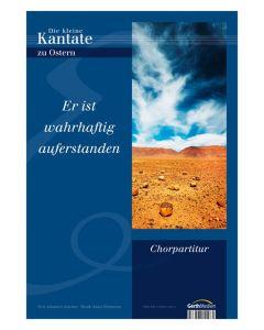 Er ist wahrhaftig auferstanden - Chorpartitur, Klaus Heizmann (Komp), Johannes Jourdan (Text)