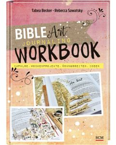 Bible Art Journaling Workbook - Becker / Sawatsky | CB-Buchshop