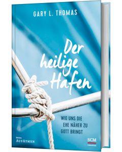 ARTIKELNUMMER: 226987000  ISBN/EAN: 9783417269871 Der heilige Hafen Wie uns die Ehe näher zu Gott bringt Gary L. Thomas (Autor), Ulrich Eggers (Hrsg.), Friedemann Lux (Übersetzer) CB-Buchshop Cover