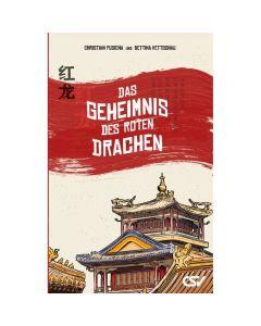 Das Geheimnis des roten Drachen - Pusicha / Kettschau | CB-Buchshop
