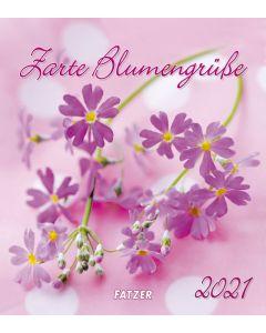Zarte Blumengrüße 2021 - Wandkalender