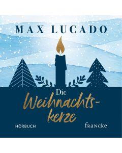 Die Weihnachtskerze - Hörbuch MP3