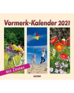 Vormerk-Kalender 2021 mit Sinnsprüchen
