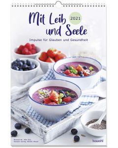 Mit Leib und Seele 2021 | Termin-Kalender Impulse für Glauben und Gesundheit