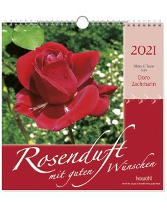 Rosenduft mit guten Wünschen 2021