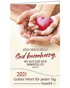 Jahreslosung 2021 - Gottes Wort für jeden Tag