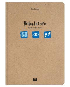 Bibel: Info - Handbuch für Teens - Jim George | CB-Buchshop