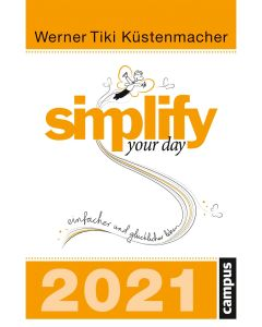 Simplify your day 2021 - Abreißkalender
