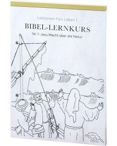 Bibel-Lernkurs - Lektionen fürs Leben 1
