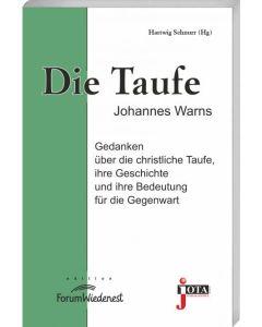Die Taufe, Hartwig Schnurr (Hrsg.)