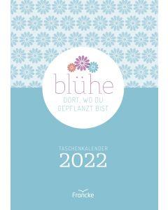 ARTIKELNUMMER: 332201000  ISBN/EAN: 9783963622014 Blühe dort, wo du gepflanzt bist 2022 - Taschenkalender Debora Sommer