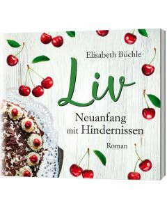 Liv - Neuanfang mit Hindernissen - Hörbuch