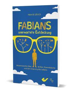 Fabians unerwartete Entdeckung - Henrik Ullrich | CB-Buchshop
