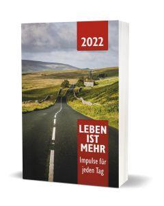 Leben ist mehr 2022 - Buchkalender Paperback