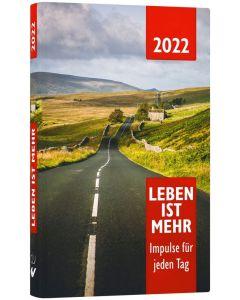 Leben ist mehr 2022 - Buchkalender Hardcover