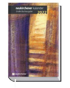Neukirchener Buchkalender 2022 - Großdruck, Annegret Puttkammer (Hrsg.), Ralf Marschner (Hrsg.), Samuel Lutz (Hrsg.)