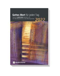 Gottes Wort für jeden Tag 2022, Annegret Puttkammer (Hrsg.), Ralf Marschner (Hrsg.), Samuel Lutz (Hrsg.)