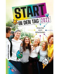 Start in den Tag 2022, Matthias Büchle (Hrsg.), Michael Diener (Hrsg.), Karsten Hüttmann (Hrsg.)