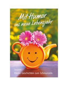 Mit Humor ins neue Lebensjahr