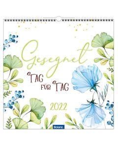 Gesegnet Tag für Tag 2022 - Wandkalender