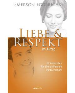 Liebe & Respekt im Alltag