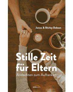 ARTIKELNUMMER: 817727000  ISBN/EAN: 9783957347275 Stille Zeit für Eltern Andachten zum Auftanken Mechthild Bruchmann (Übersetzer), James Dobson, Shirley Dobson CB-Buchshop Cover