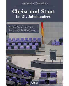 Christ und Staat im 21. Jahrhundert, Johannes Lang, Wilfried Plock