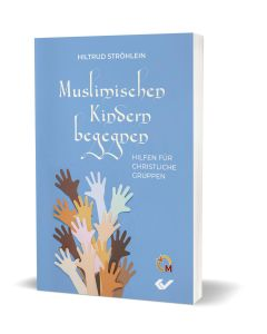 Muslimischen Kindern begegnen, Hiltrud Ströhlein