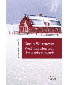Weihnachten auf der Archer Ranch