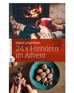 24 x Hinhören im Advent